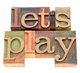 let us play in letterpress type