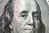 close up of dollar ,benjamin franklin