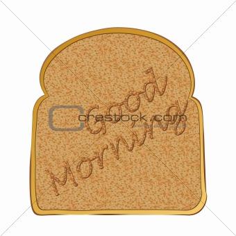 Slice of toast morning
