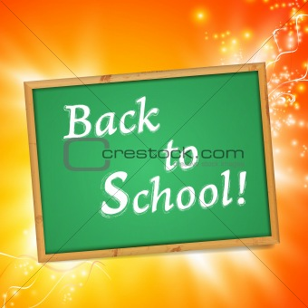 "Blackboard with ""Back to School!"" message"