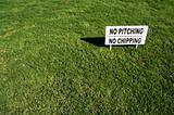 No Pitching, No Chipping Sign