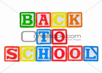 Back to School Written in Alphabet Blocks