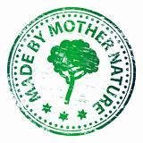 Made by Mother Nature rubber stamp