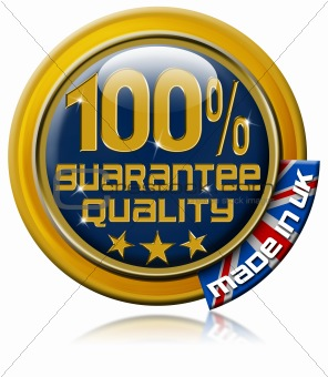 Guarantee quality 100 percent made in Uk