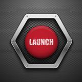 Launch button.