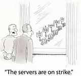 Servers strike