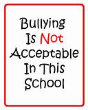 Bullying is not acceptable sign