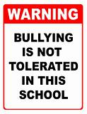 Warning bullying is not tolerated sign