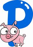 P for pig