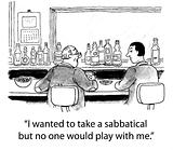 Teacher Wants a Sabbatical