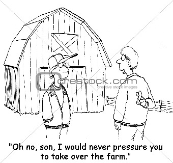 Farmers Pressures Son to Take Over the Farm