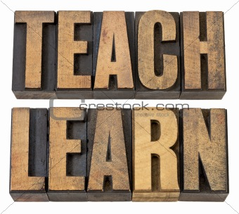 teach. learn - words in wood type