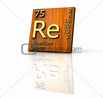Rhenium form Periodic Table of Elements - wood board