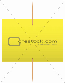 Yellow sticky note on a toothpick