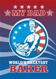 My Dad World's Greatest Baker Greeting Card Poster