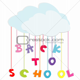 Back to school illustration with colored letters and clouds