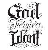 God_Forgives_I_Dont