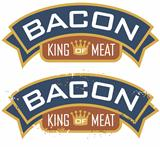 Bacon King of Meat