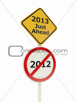 2013 New Year Just Ahead road sign