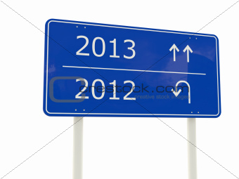 2013-2012 New Year road sign