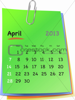 Calendar for april 2013 on colorful sticky notes