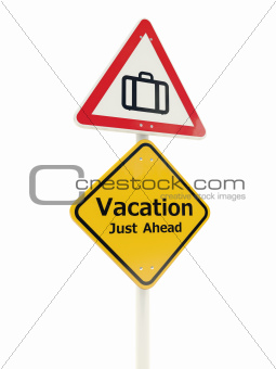 Vacation Just Ahead road sign isolated on white