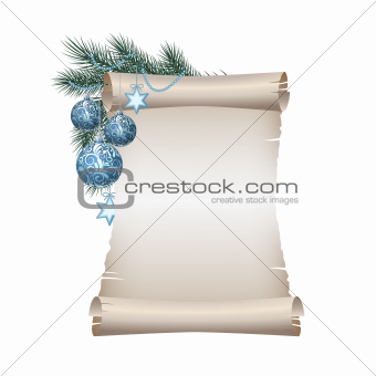 Old blank scroll paper with blue christmas balls on green spruce branch.
