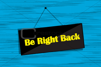 Be right back message