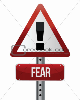 sign with a fear concept