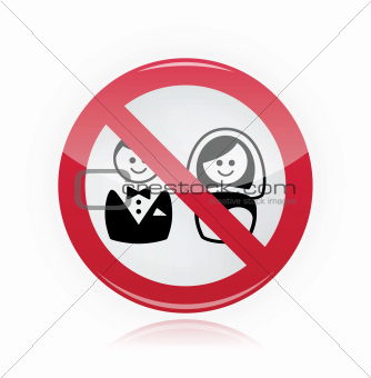 No marriage, no wedding, no love warning red sign