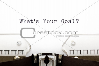 Typewriter Whats Your Goal?