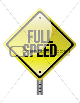 Full speed ahead sign