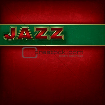 Abstract grunge background with text jazz
