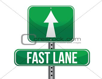 Fast Lane Green Road Sign