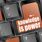 knowledge is power or education concept with button on computer keyboard