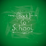 Back to school, chalkwriting on blackboard