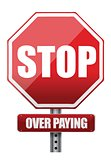 sign with the words Stop Over Paying