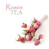 Roses tea.