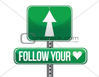 follow your heart traffic road