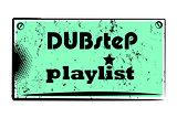 dubstep playlist stamp