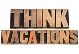 think vacations