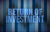 business concept, words Return of Investment