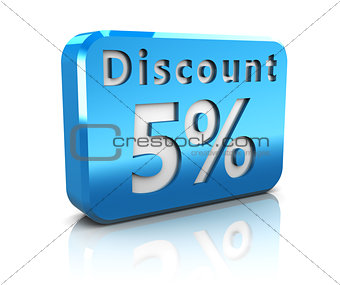 five percent discount