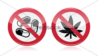Addiction problem - no drugs, no marijuana warning sign