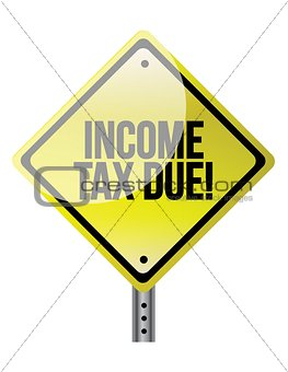 Income Tax Due warning sign illustration design