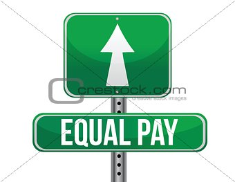 equal pay road sign