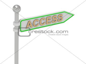"3d rendering of sign with gold ""ACCESS"""
