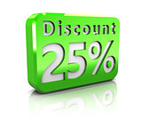 twenty-five percent discount