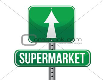 supermarket road sign