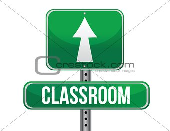 classroom road sign